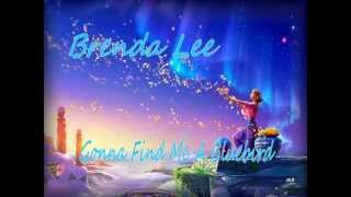 Brenda Lee - Gonna Find Me A Bluebird