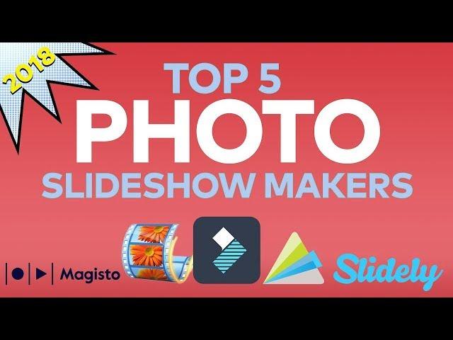 Best Photo Slideshow Maker Softwares 2018!
