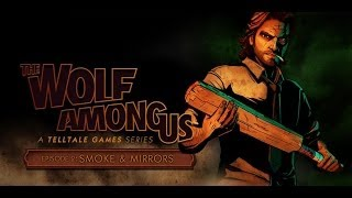 The Wolf Among Us: Episode 2: Smoke and Mirrors: Part 1 (2 of 3): Interrogating Dee