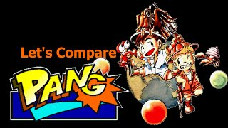 Let's Compare ( Pang / Buster Bros )