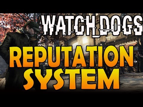 Watch Dogs: Reputation System Explained (Watch_Dogs Gameplay)