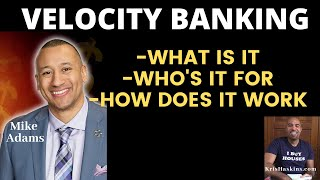 Velocity Banking w/ Mike Adams