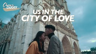 Us in the City of Love ❤️ | Chau Bui Official