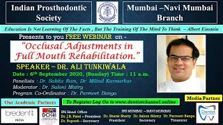 Occlusal Adjustments in Full Mouth Rehabilitation | A Lecture by Dr Ali Tunkiwala