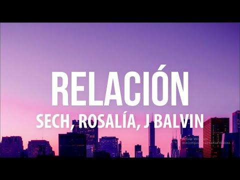 Sech, Daddy Yankee, J Balvin, Rosalía, Farruko – Relación Remix (Letra/Lyrics)
