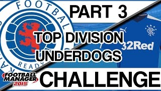 CHALLENGES | 'Top Division Underdog' | #3 | Football Manager 2015
