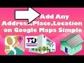 How to add your address on Google map easily via mobile.
