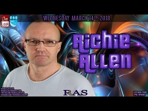 The Richie Allen Show Facebook Livestream Wednesday March 14th 2018
