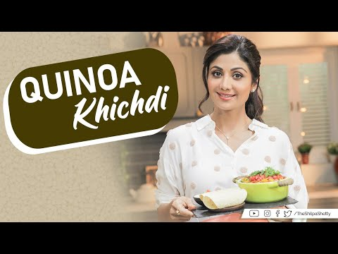 Quinoa Khichdi | Shilpa Shetty Kundra | Healthy Recipes | The Art of Loving Food