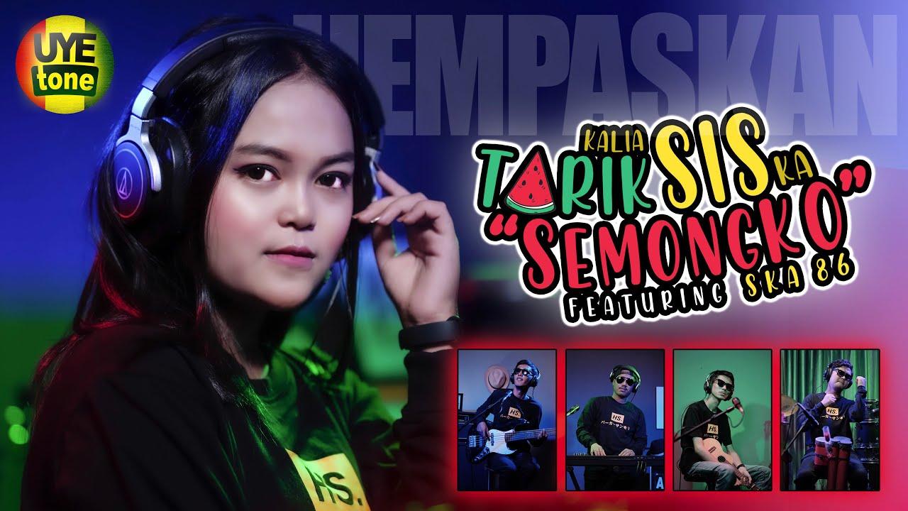 TARIK SIS SEMONGKO | HEMPASKAN | DJ KENTRUNG | KALIA SISKA ft SKA 86