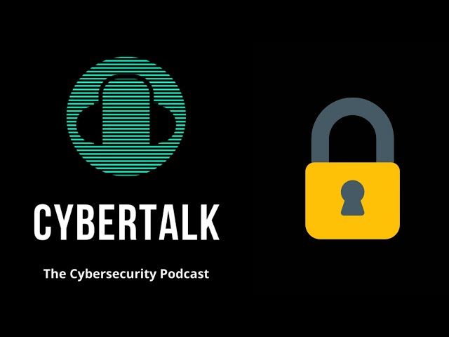 Cybertalk - EP7 - OPSEC & Personal Security Guide