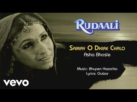 Samay O Dhire Chalo - Rudaali| Asha Bhosle | Official Audio Song