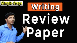 how to write a review paper II how to write a review article II how to write a research paper