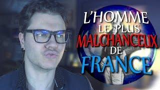L'homme Le Plus Malchanceux de France (BULLE)