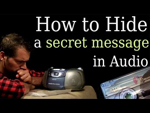 How to Hide Secret Messages in Audio | Audio Steganography