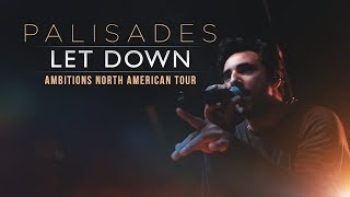 Palisades Let Down LIVE Ambitions North American Tour