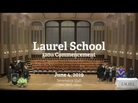 Laurel School's 120th Commencement (2019)