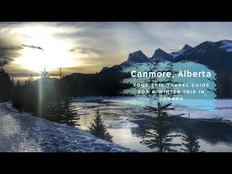 Epic Travel Guide For A Winter Trip to Canmore in Alberta, C