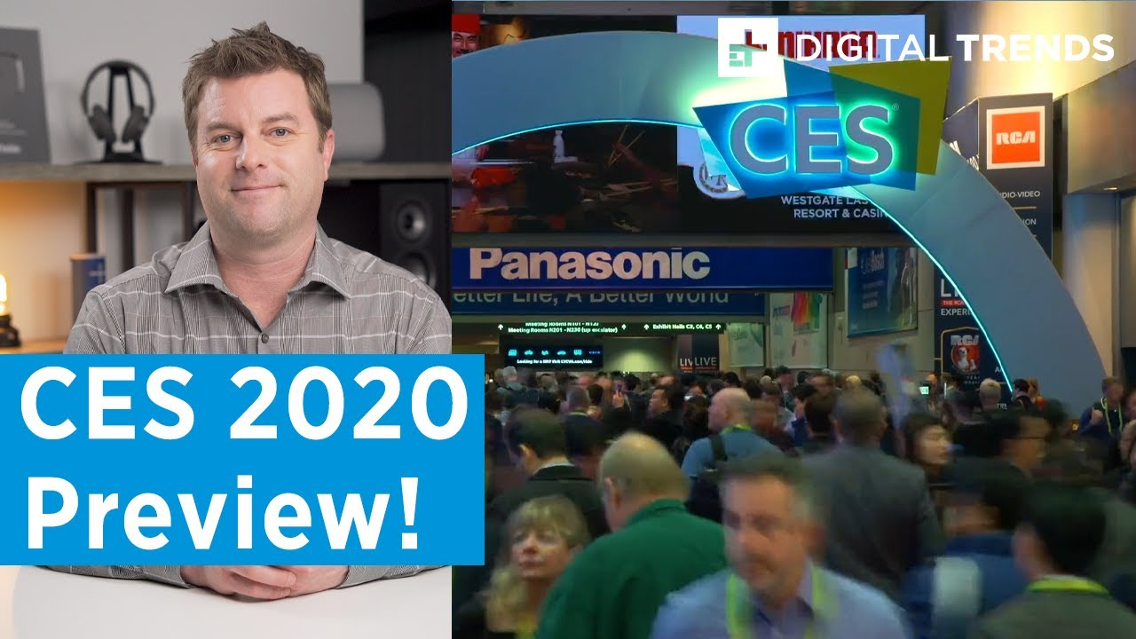 CES 2020 and beyond: What to expect