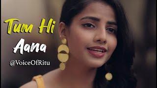 Tum Hi Aana Ritu Agarwal Mp3 Song Download