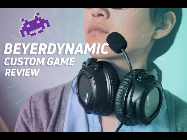 Beyerdynamic CUSTOM Game Review - Listen up and Game on