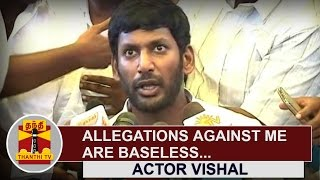 Allegations against me are baseless : Actor Vishal, Nadigar Sangam General Secretary