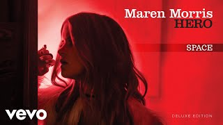 Maren Morris - Space (Audio)