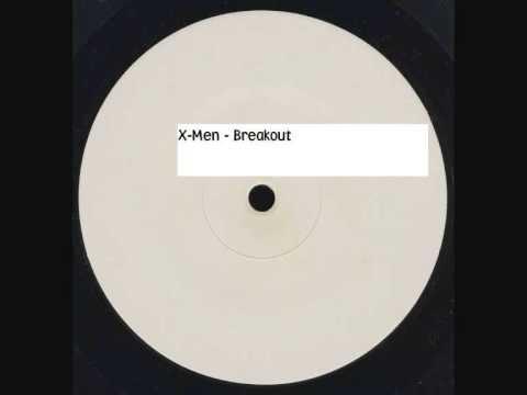 X Men - Breakout