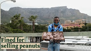 City of Cape Town fines man for selling peanuts