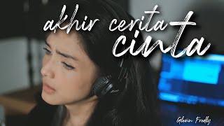 AKHIR CERITA CINTA - GLENN FREDLY | Metha Zulia (cover)