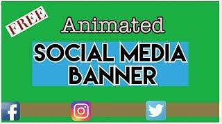 FREE ANIMATED SOCIAL MEDIA BANNER GREEN SCREEN #2