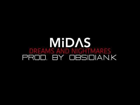 MiDAS - Dreams & Nightmares [Prod. By Obsidian.K]