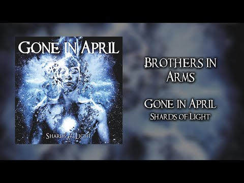 GONE IN APRIL - Brothers in Arms