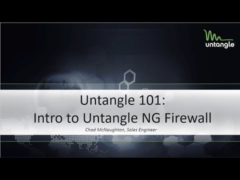 Untangle 101: Intro to Untangle NG Firewall
