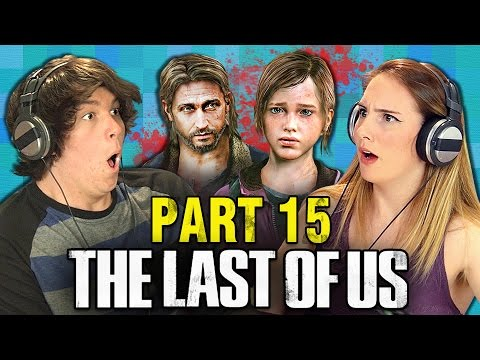 THE LAST OF US: PART 15 (Teens React: Gaming)