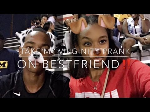 I WANT YOU TO TAKE MY VIRGINITY PRANK ON BESTFRIEND!!!