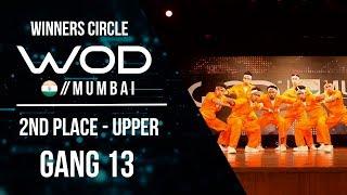 GANG 13  | 2nd Place Upper | World of Dance Mumbai Qualifier 2017 | #WODMUM17