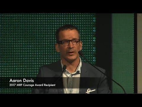 Near Life Experiences - Aaron Davis, MRF Courage Award Recipient