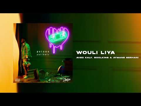 DADJU - Wouli Liya Avec KALY, SOOLKING & AYMANE SERHANI (Audio Officiel)