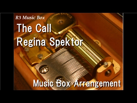 The Call/Regina Spektor [Music Box]