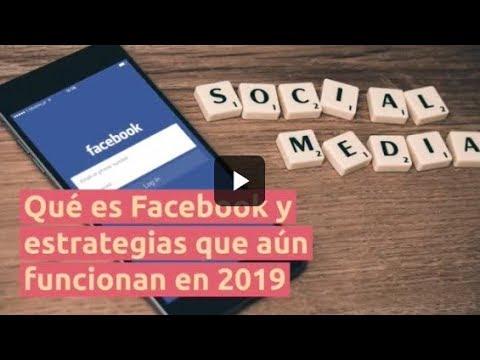 ¿Qué es Facebook? Edición 2019