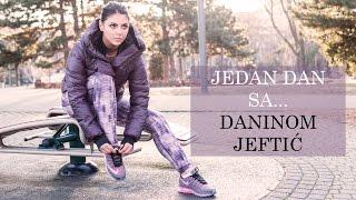 Jedan dan sa... Daninom Jeftić