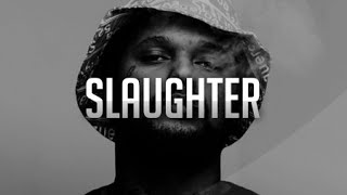 ScHoolboy Q - Slaughter (Style Instrumental)