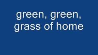 green green grass of home - tom jones