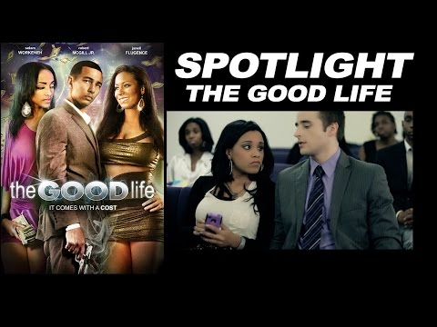 "Spotlight - ""The Good Life"""
