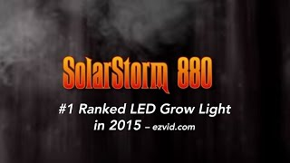The #1 LED Grow Light – California Lightworks Solarstorm 880, ranked by Ezvid