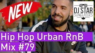 🌴 Best of Hip Hop Urban RnB Moombahton Dancehall Mix 2018 #79 - Dj StarSunglasses