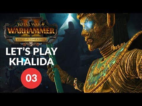 Total War: Warhammer 2 (Vortex) - TOMB RAIDERS - Tomb Kings (Khalida) Lets Play 03