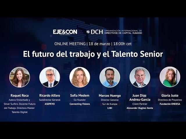 Mesa redonda | El futuro del trabajo y el Talento Senior