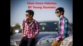 Main Hoon Pakistan - Young Stunners